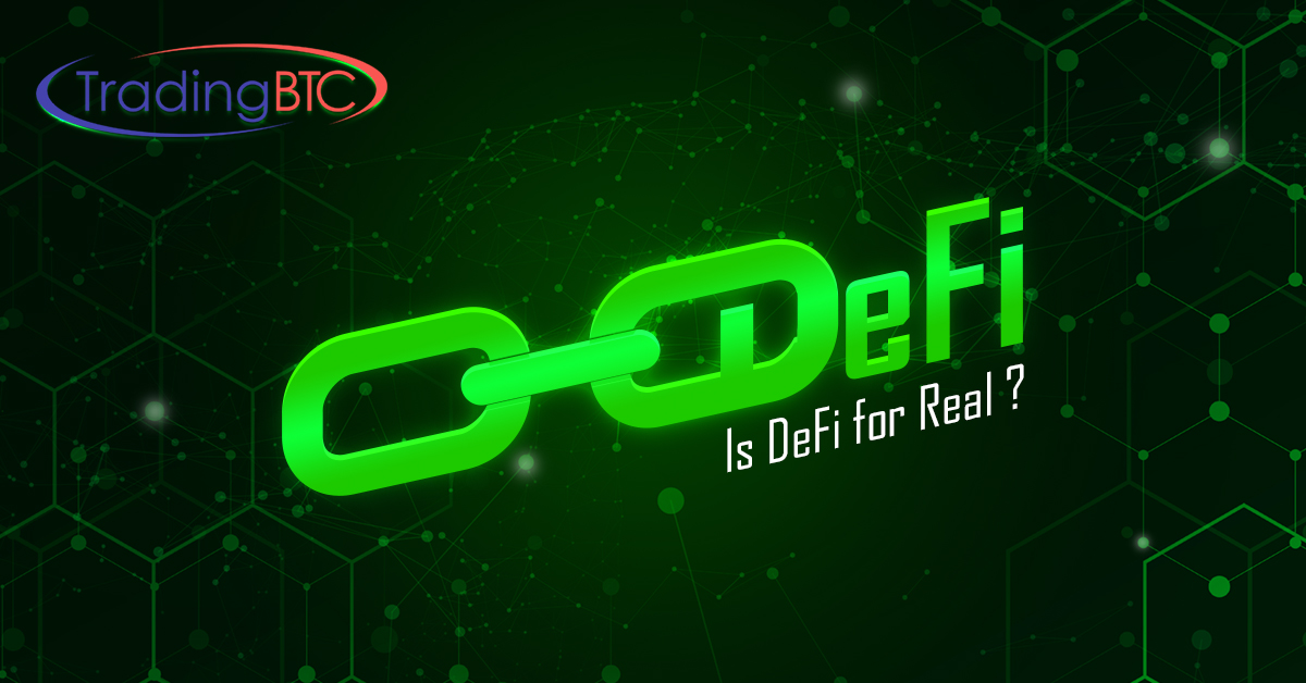 Is Defi For Real?